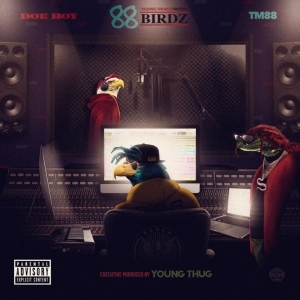 88 Birdz BY Doe Boy X TM88